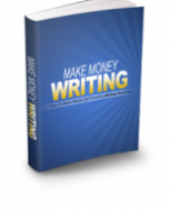 "I will give you ""Make Money Writing"" ebook"